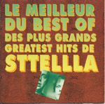 Le meilleur du best of du plus grand greatest hits de sttellla